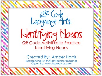 QR Code Language Arts:  Identifying Nouns
