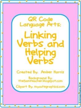 QR Code Language Arts:  Linking Verbs and Helping Verbs