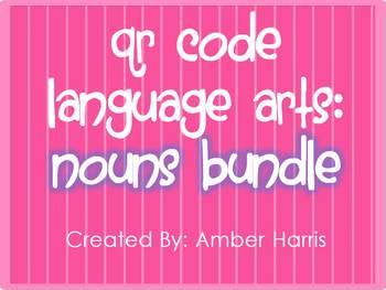 QR Code Language Arts:  Nouns Bundle