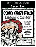QR Code Listening Center (Common Core Aligned) - December
