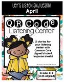 QR Code Listening Center (Common Core Aligned)-April