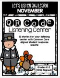 QR Code Listening Center (Common Core Aligned) - November
