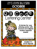 QR Code Listening Center (Common Core Aligned)- October