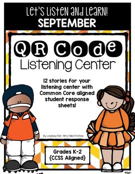 QR Code Listening Center (Common Core Aligned!)- September
