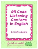 QR Code Listening Centers in English (GROWING BUNDLE!)
