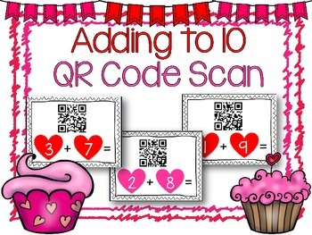 QR Code Literacy Center & Write the Room Activity: Adding to 10