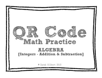 QR Code Math Practice [Algebra - Add & Subtract Integers]