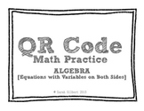 QR Code Math Practice [Algebra - Equations w/Variables on Both Sides]
