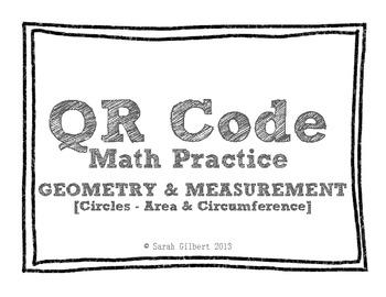 QR Code Math Practice [Circles - Area & Circumference]