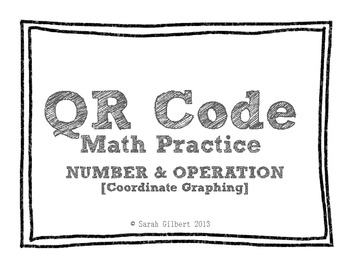 QR Code Math Practice [Coordinate Graphing]