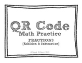 QR Code Math Practice [Fractions - Add & Subt Unlike Denominators]