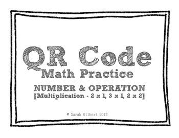 QR Code Math Practice [Multiplication 2 x 1, 3 x 1, 2 x 2]