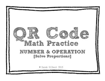 QR Code Math Practice [Solving Proportions]