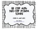 QR Code Math Two-Step Problem Solving