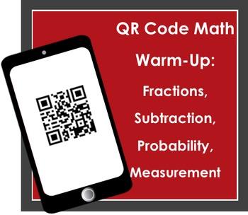 QR Code Math Warm-Ups Pack 3: Fractions, Subtraction, Probability, & Measurement