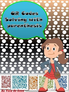 QR Code Math Worksheet- Solving with Parenthesis