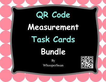 QR Code Measurement Task Cards Bundle