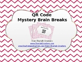 QR Code Mystery Brain Breaks