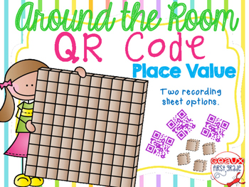 QR Code Place Value Around The Room Task Cards-Differentiated