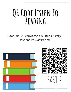 QR Code Read Alouds-- Daily 5 Listen To Reading PART 2