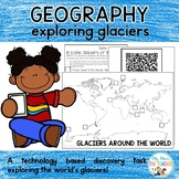 Geography: Glaciers QR Code Hunt