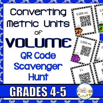 QR Code Scavenger Hunt: Metric Units of Volume