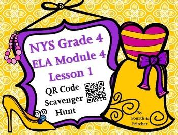 QR Code Scavenger Hunt: NYS Grade 4 ELA Module 4 Lesson 1