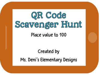 QR Code Scavenger Hunt - Place Value to 100