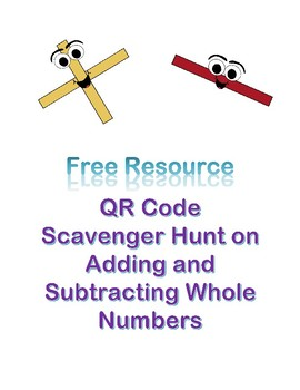 QR Code Scavenger Hunt on Adding & Subtracting Whole Numbers