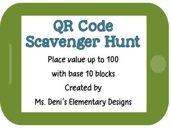 QR Code Scavenger Hunt - Place Value Base 10 Blocks