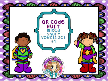 QR Code Short Vowel CVC Words Scan & Hunt