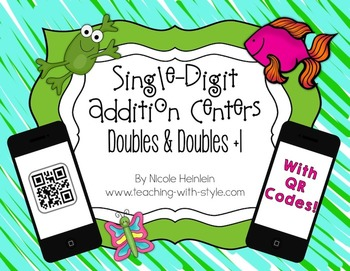 Single-Digit Doubles Addition Centers with QR Codes