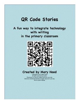 QR Code Stories: A Fun Way to Integrate Technology in the Primary Classroom