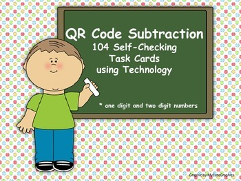 QR Code Subtraction (104 self-checking subtraction task cards using technology)