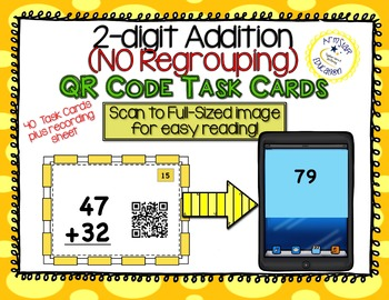 QR Code Task Cards - 2-Digit Addition - NO Regrouping