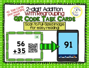 QR Code Task Cards - 2-Digit Addition With Regrouping