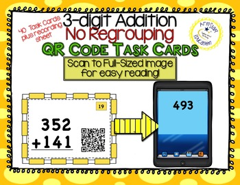QR Code Task Cards - 3-Digit Addition NO Regrouping
