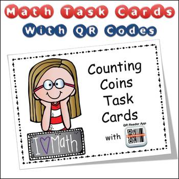 QR Code Task Cards Counting Coins (Money) with Video Demonstration