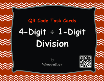 QR Code Task Cards: 4-Digit and 1-Digit Division