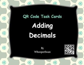 QR Code Task Cards: Adding Decimals