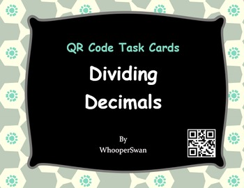 QR Code Task Cards: Dividing Decimals
