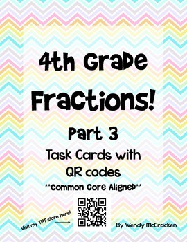 QR Code Task Cards Fourth Grade Fractions - Part 3