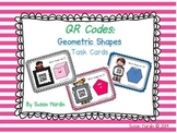 QR Code Task Cards and Board Game:  Geometric Shapes