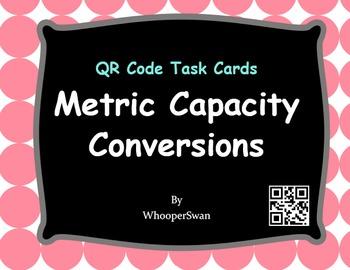 QR Code Task Cards: Metric Capacity Conversions