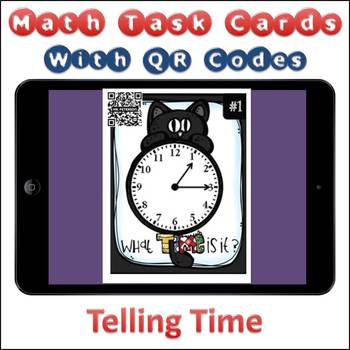 QR Code Task Cards Telling Time (Clocks) with Video Demonstration