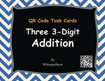 QR Code Task Cards: Three 3-Digit Addition