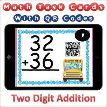 QR Code Task Cards Two Digit Addition with Video Demonstration