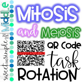 QR Code Task Rotation on Mitosis and Meiosis