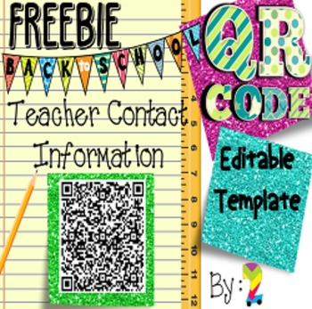 QR Code Teacher Contact Information Poster {Editable}
