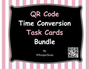 QR Code Time Conversion Task Cards Bundle